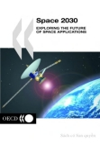 space 2030 exploring the future of space applications