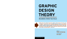 Graphic Design Theory Readings from the Field