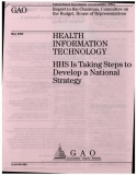 health information technology hhs is taking steps to develop a national