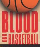 Blood And Basketball