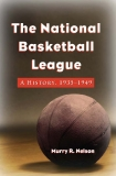 The National Basketball League A History, 1935–1949