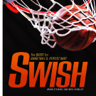 Swish: The Quest for Basketball's Perfect Shot