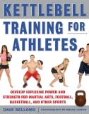 KETTLEBELL TRAINING FOR ATHLETES