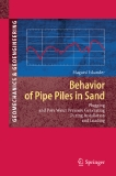 Behavior of Pipe Piles in Sand : Plugging and Pore-Water Pressure Generation During Installation and Loading