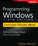 Programming Windows: Writing Windows 8 Apps With C# and XAML