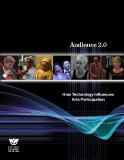 Audience 2.0 How Technology Influences  Arts Participation