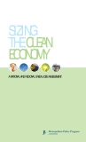 SIZING THE CLEAN  ECONOMY - A NATIONAL AND REGIONAL GREEN JOBS ASSESSMENT