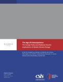The Age of Consequences: The Foreign Policy and National Security   Implications of Global Climate Change