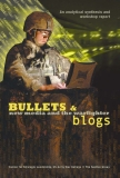 Bullets and Blogs New media and the warfighter An analytical synthesis and workshop report