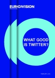 WHAT GOOD IS TWITTER? THE VALUE OF SOCIAL MEDIA TO PUBLIC  SERVICE JOURNALISM