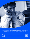 Electronic Media and Youth Violence:  A CDC Issue Brief for Researchers