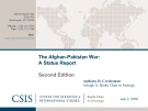 The Afghan-Pakistan War:  A Status Report