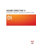 ADOBE DIRECTOR 11.0 CREATE A BASIC MOVIE IN DIRECTOR DI