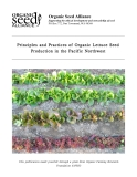 PRINCIPLES AND PRACTICES OF ORGANIC LETTUCE SEED PRODUCTION IN THE PACIFIC NORTHWEST