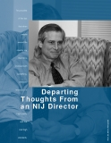 Departing Thoughts From an NIJ Director