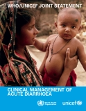 WHO/UNICEF JOINT STATEMENT CLINICAL MANAGEMENT OF ACUTE DIARRHOEA