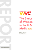 THE STATUS OF WOMEN IN THE U.S. MEDIA 2012