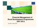 Financial Management of  Rural Development Programmes 2007-2013