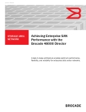 Achieving Enterprise SAN  Performance with the   Brocade 48000 Director