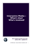 Interactive Media—  What's that?  Who's involved?