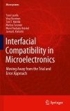 Interfacial Compatibility in Microelectronics : Moving Away from the Trial and Error Approach
