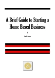 A Brief Guide to Starting a  Home Based Business