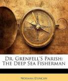 Dr. Grenfell's Parish The Deep Sea Fisherman
