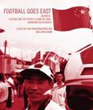 Football Goes East Business, culture and the people's game in China, Japan and South Korea