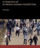 Understanding Football Hooliganism A Comparison of Six Western European Football Clubs