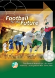 The Football Association of Ireland Technical Development Plan 2004-2008