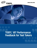 TOEFL ®  iBT Performance  Feedback for Test Takers