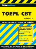 CliffsTestPrep™TOEFL® CBT by Michael A. Pyle