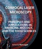Confocal Laser Microscopy - Principles and Applications in Medicine, Biology, and the Food Sciences by Lagali Contributors