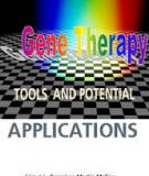 Gene Therapy - Tools and Potential Applications  by Francisco Martin Molina Contributors