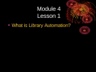 Module 4 Lesson 1 What is Library Automation