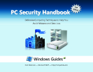 PC Security Handbook: Defensive Computing Techniques to Help You  Avoid Malware and Data Loss