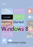 YOUR GUIDE TO WINDOWS 8