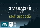 STARGAZING LIVE STAR GUIDE 2012