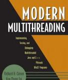 Modern Multithreading: Implementing, Testing, and Debugging Multithreaded Java and C++/Pthreads/Win32