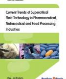The Use of   Supercritical Fluid  Extraction Technology   in   Food Processing