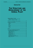 THE STRUCTURE AND DEVELOPMENT OF THE CEREAL PLANT