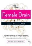 The Female Brain  is one of the most-talked-about books of the year.