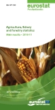 Agriculture, fishery   and forestry statistics Main results – 2010-11