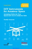 DIY Instruments for Amateur Space Sandy Antunes