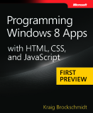 Microsoft Press eBook Programming Windows 8 Apps with HTML CSS and JavaScript First Preview