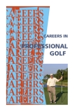 CAREERS IN PROFESSIONAL GOLF