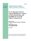 Use of Alternative Fuels in  Cement Manufacture: Analysis  of Fuel Characteristics and  Feasibility for Use in the  Chinese Cement Sector