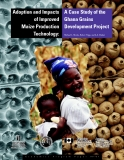 Adoption and Impacts of Improved Maize Production Technology: A Case Study of the Ghana Grains Development Project
