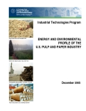 ENERGY AND ENVIRONMENTAL  PROFILE OF THE  U.S. PULP AND PAPER INDUSTRY