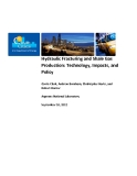 Hydraulic Fracturing and Shale Gas  Production: Technology, Impacts, and  Policy